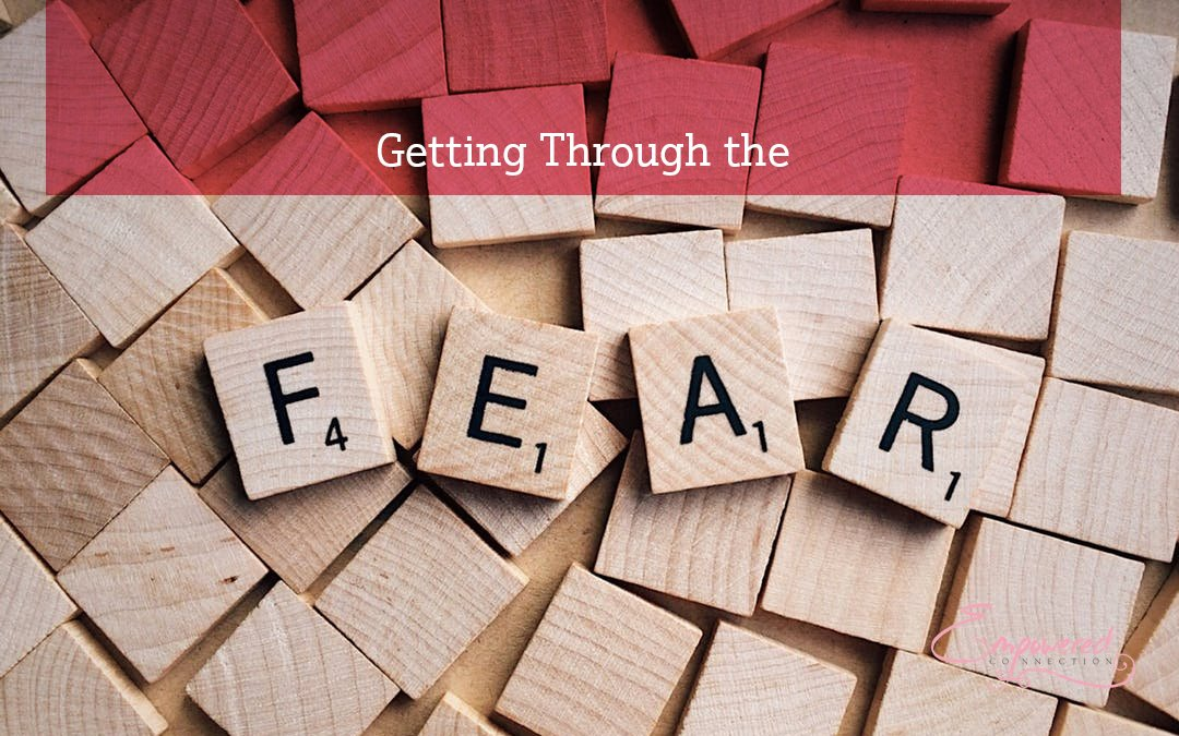 Getting Past the Fear